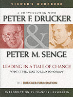 Leading in a Time of Change: Workbook av Peter Drucker og Peter M. Senge (Heftet)