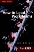 How to Lead Work Teams av Fran Rees (Heftet)