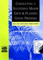 Conducting a Successful Major Gifts and Planned Giving Program: A Comprehen av Kent E. Dove (Innbundet)