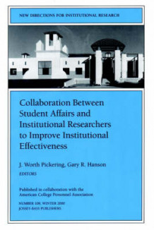 Collaboration Between Student Affairs and Institutional Researchers to Improve Institutional Effectiveness (Heftet)