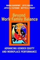Beyond Work-Family Balance av Lotte Bailyn og etc. (Innbundet)