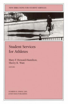Student Services for Athletes: JB Journal, Issue 93 av SS, Howard-Hamilton og Watt (Heftet)