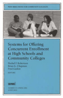 Systems for Offering Concurrent Enrollment at High Schools and Community Colleges (Issue 113 New Dir Ections for Community Colleges- Cc) av CC (Heftet)