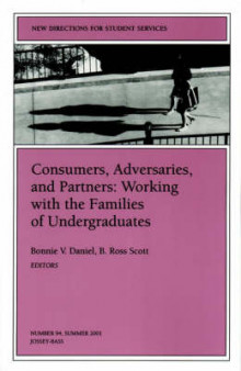 Consumers, Adversaries and Partners: Working with Families of College Students (Issue 94: New Direct Ions for Student Services-SS) av SS (Heftet)