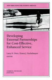 Developing External Partnerships for Cost-effective, Enhanced Service av Larry H. Dietz og Ernest J. Enchelmayer (Heftet)
