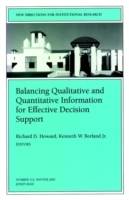Balancing Qualititative and Quantitative Information for Effective Decision Support (Heftet)