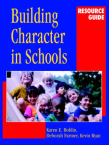 Building Character in Schools Resource Guide av Karen E. Bohlin, Kevin Ryan og Deborah Farmer (Heftet)