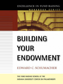 Building Your Endowment av E.C. Schumacher (Heftet)