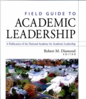 Field Guide to Academic Leadership (Innbundet)