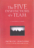 The Five Dysfunctions of a Team av Patrick M. Lencioni (Innbundet)