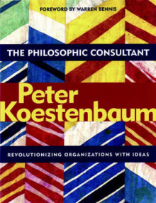 The Philosophic Consultant av Peter Koestenbaum (Heftet)