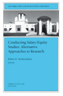 Conducting Salary Equity Studies av I. R. (Heftet)