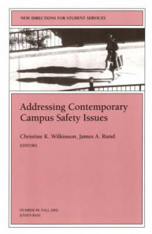 Addressing Contemporary Campus Safety Issues (Heftet)