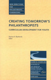 Creating Tomorrow's Philanthropists: Summer 2002 (Heftet)