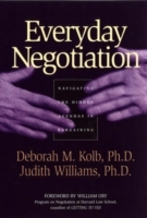 Everyday Negotiation av Deborah M. Kolb og Judith Williams (Heftet)