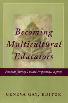 Becoming Multicultural Educators (Innbundet)