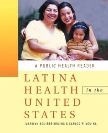 Latina Health in the United States (Heftet)