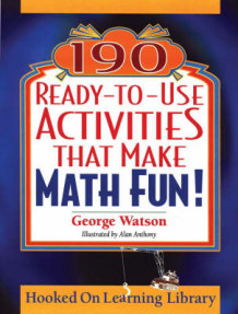 190 Ready-to-use Activities That Make Math Fun! av George Watson (Heftet)