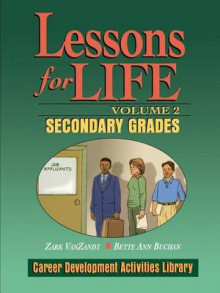 Lessons for Life: Secondary Grades v.2 av Zark VanZandt og Bette Ann Buchan (Heftet)