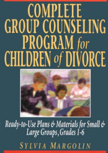 Complete Group Counseling Program for Children of Divorce av S. Margolin (Heftet)