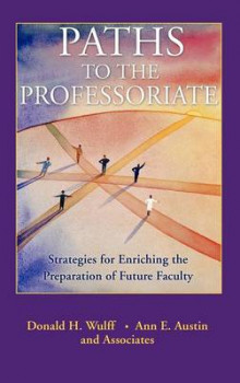 Paths to the Professoriate av Donald H. Wulff og Ann E. Austin (Innbundet)