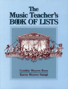 The Music Teacher's Book of Lists av Cynthia Meyers Ross og Karen Meyers Stangl (Heftet)
