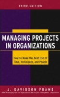 Managing Projects in Organizations av J. Davidson Frame (Innbundet)