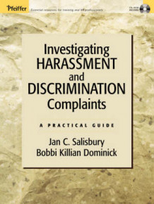 Investigating Harassment and Discrimination Complaints av Jan C. Salisbury og Bobbi Killian Dominick (Heftet)
