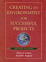 Creating an Environment for Successful Projects av Randall L. Englund og Robert J. Graham (Innbundet)