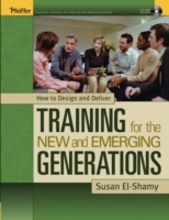 How to Design and Deliver Training for the Mew and Emerging Generations av Susan El-Shamy (Heftet)