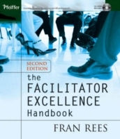 The Facilitator Excellence Handbook av Fran Rees (Heftet)