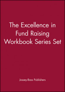 The Excellence in Fund Raising Workbook Series Set av Jossey-Bass og Timothy L. Seiler (Heftet)