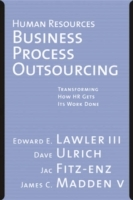 Human Resources Business Process Outsourcing av Lawler, David Ulrich, Jac Fitz-enz, James Madden og Regina Fazio Maruca (Innbundet)