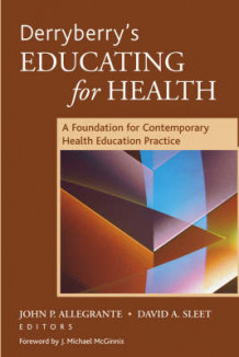 Derryberry's Educating for Health (Heftet)