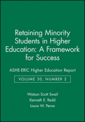 Retaining Minority Students in Higher Education: A Framework for Success av Laura W. Perna, Kenneth E. Redd og Watson Scott Swail (Heftet)