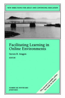Facilitating Learning in Online Environments av Adult and Continuing Education (ACE) (Heftet)