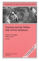 Enemies and the Darker Side of Peer Relations (Heftet)