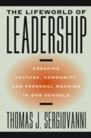 The Lifeworld of Leadership av Thomas J. Sergiovanni (Heftet)