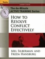 How to Resolve Conflict Effectively: Leader's Guide av Mel Silberman og Freda Hansburg (Heftet)