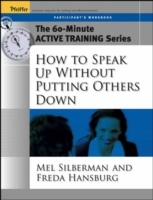 How to Speak Up without Putting Others Down: Participant's Workbook av Mel Silberman og Freda Hansburg (Heftet)