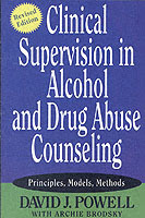 Clinical Supervision in Alcohol and Drug Abuse Counseling av David J. Powell og Archie Brodsky (Heftet)