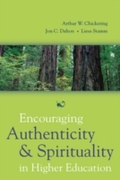 Encouraging Authenticity and Spirituality in Higher Education av Chickering (Innbundet)