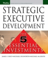 Best Practices in Executive Leadership Development av James F. Bolt, Michael R. McGrath og Mike Dulworth (Innbundet)