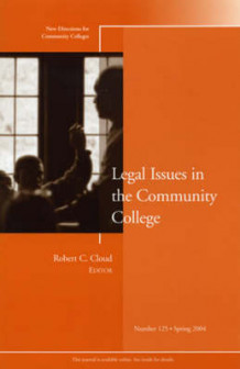 Legal Issues in the Community College Spring 2004 av Robert C. Cloud (Heftet)