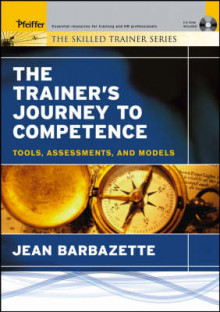 The Trainer's Journey to Competence av Jean Barbazette (Heftet)