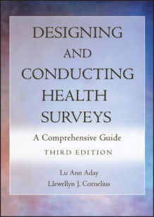 Designing and Conducting Health Surveys av Lu Ann Aday og Llewellyn Joseph Cornelius (Innbundet)
