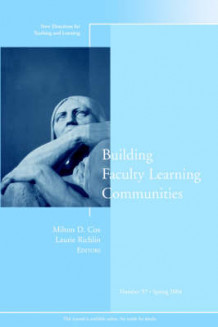 Building Faculty Learning Communities (Heftet)