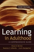 Learning in Adulthood av Sharan B. Merriam, Rosemary S. Caffarella og Lisa M. Baumgartner (Innbundet)