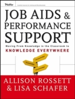 Job Aids and Performance Support av Allison Rossett og Lisa Schafer (Innbundet)