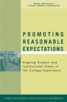 Promoting Reasonable Expectations av Thomas E. Miller, Barbara E. Bender og John H. Schuh (Innbundet)